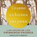 Los Padres de la Iglesia como una novela de aventuras